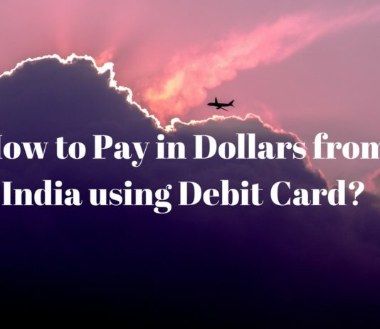 Pay in Dollars from India Debit Card